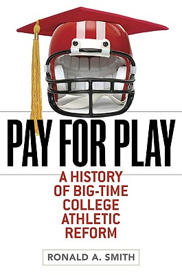 Pay for Play By Smith, Ronald A.