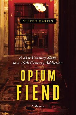 Villard Books Opium Fiend: A 21st Century Slave to a 19th Century Addiction by Martin, Steven [Hardcover] at Sears.com