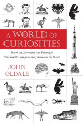 A World of Curiosities By Oldale, John